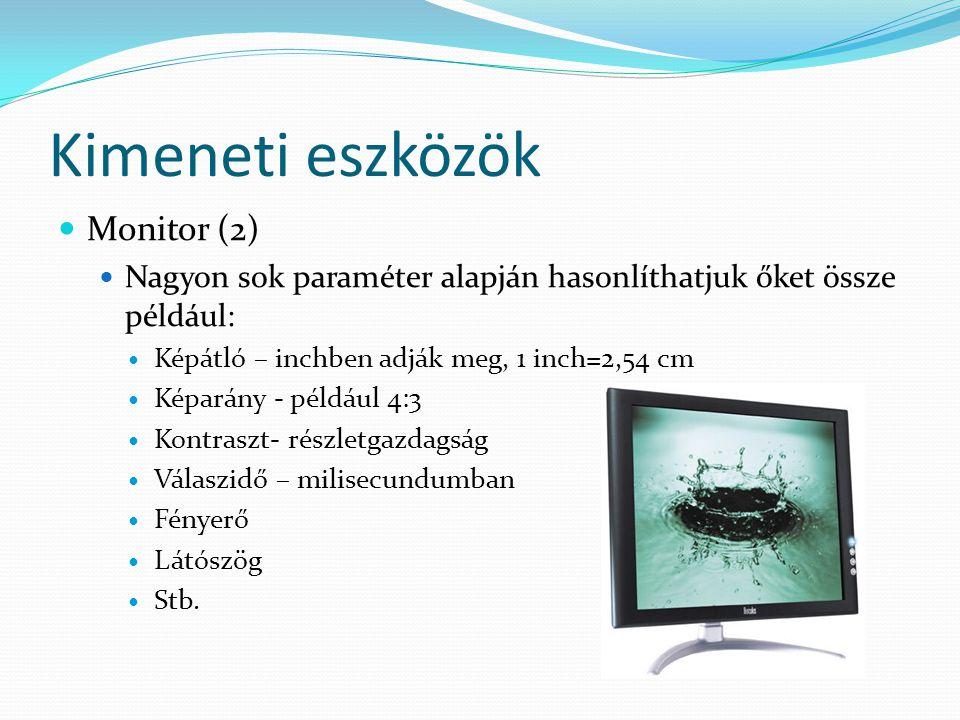 Kimeneti eszközök Monitor (2)