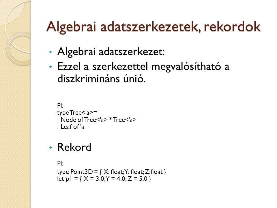 Algebrai adatszerkezetek, rekordok