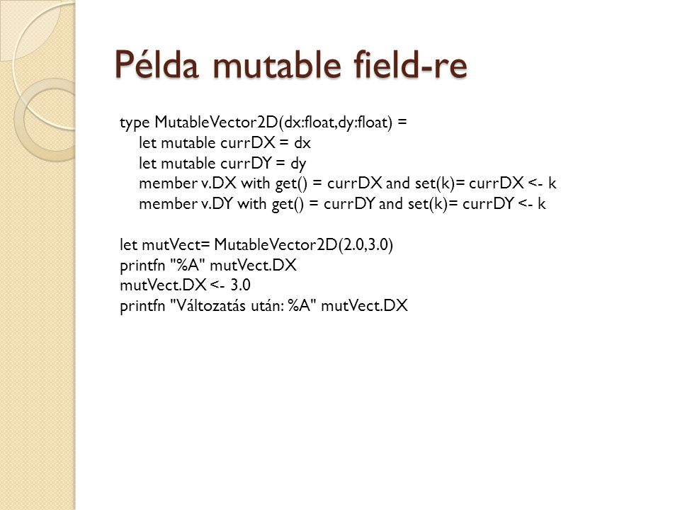 Példa mutable field-re