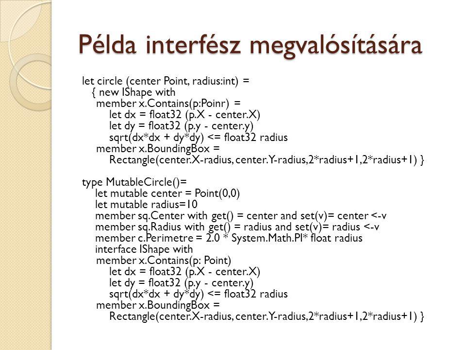Példa interfész megvalósítására