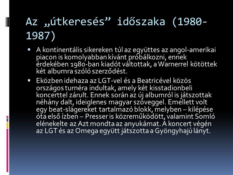 """Az """"útkeresés időszaka (1980-1987)"""