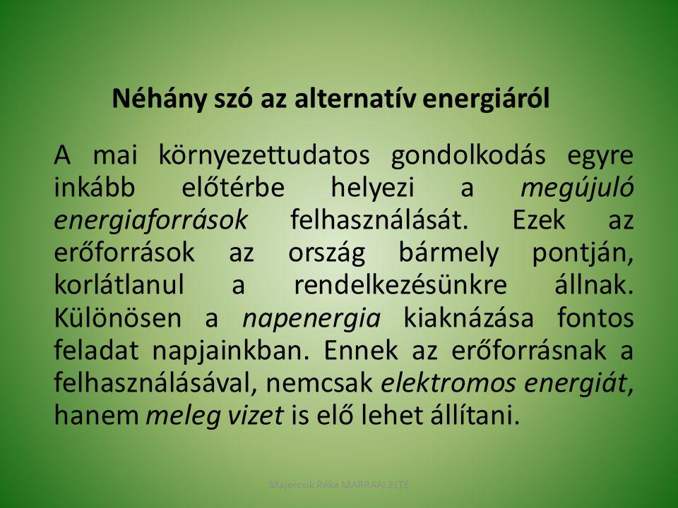 Néhány szó az alternatív energiáról