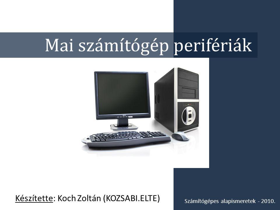 Mai számítógép perifériák