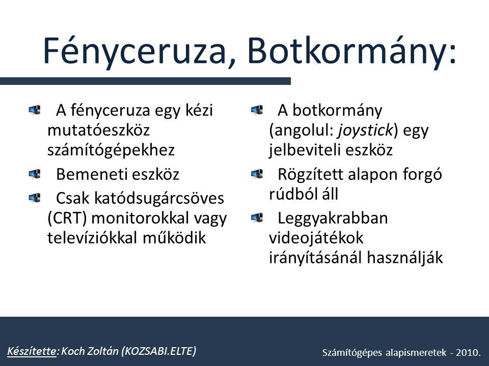 Fényceruza, Botkormány: