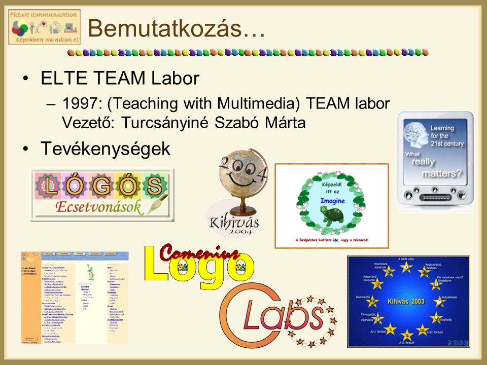 Bemutatkozás… ELTE TEAM Labor Tevékenységek