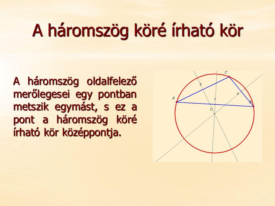 A háromszög köré írható kör
