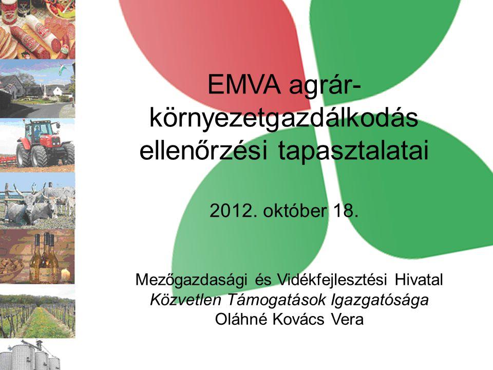 EMVA agrár-környezetgazdálkodás ellenőrzési tapasztalatai 2012