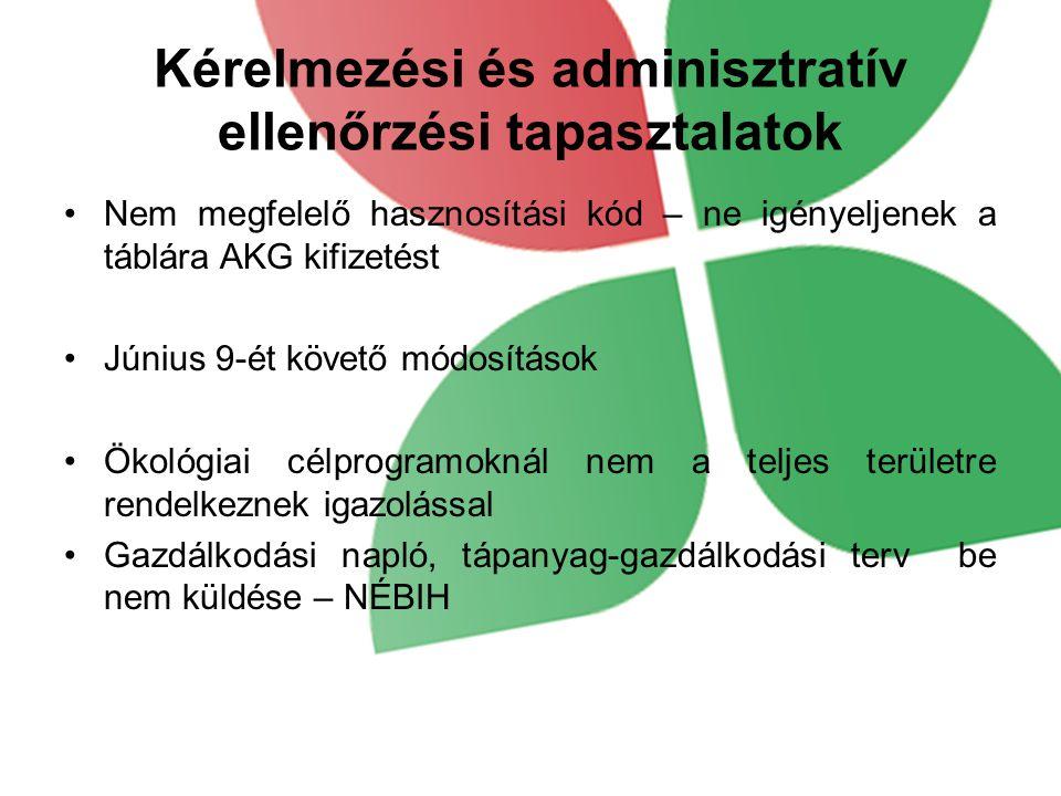 Kérelmezési és adminisztratív ellenőrzési tapasztalatok