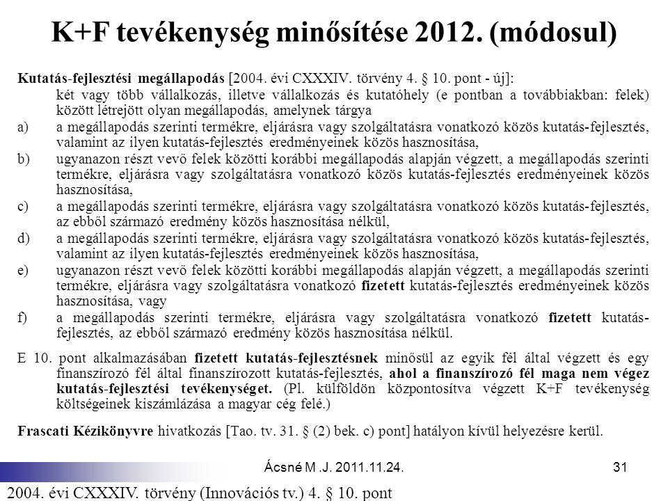 K+F tevékenység minősítése 2012. (módosul)