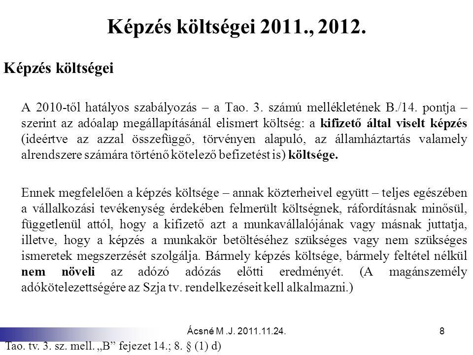 Képzés költségei 2011., 2012. Képzés költségei