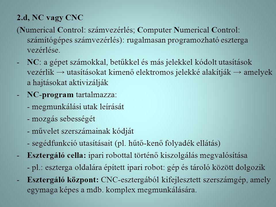 2.d, NC vagy CNC