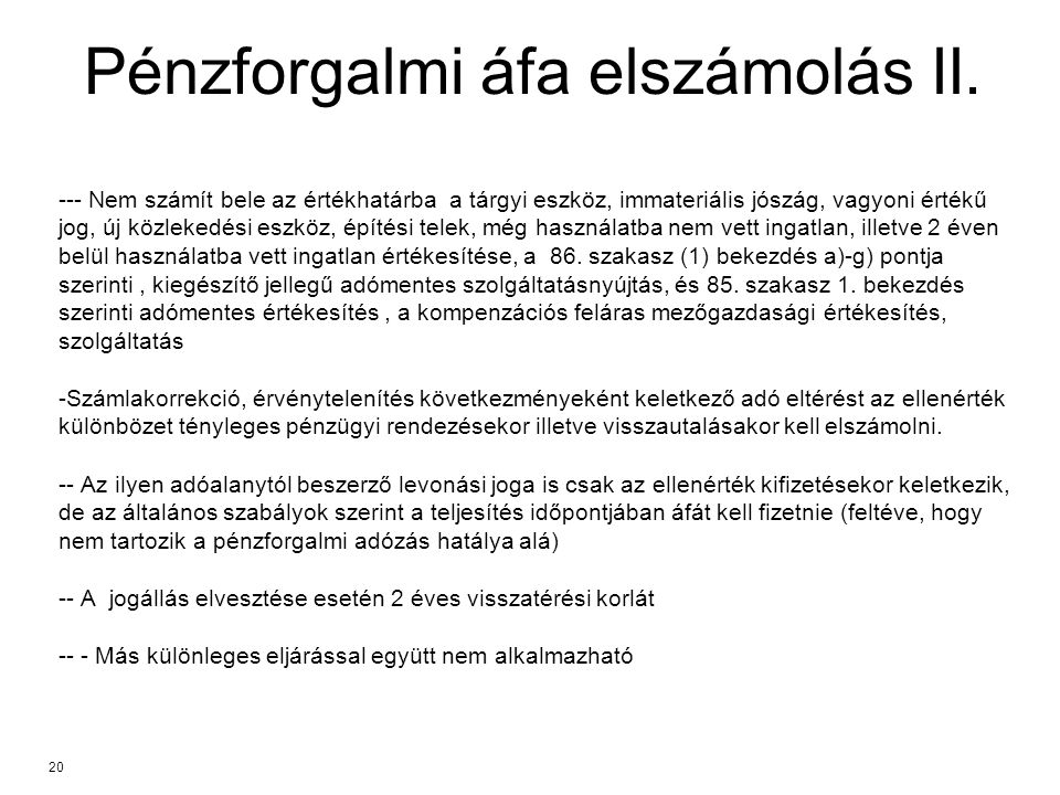 Pénzforgalmi áfa elszámolás II.