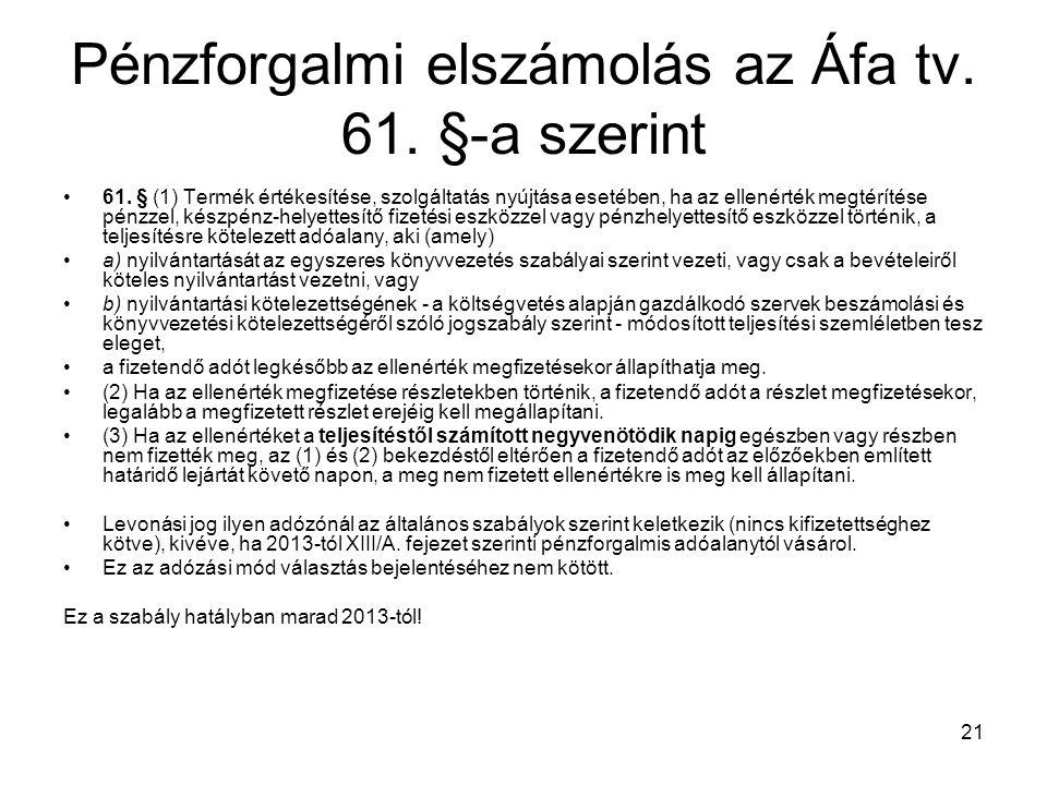 Pénzforgalmi elszámolás az Áfa tv. 61. §-a szerint