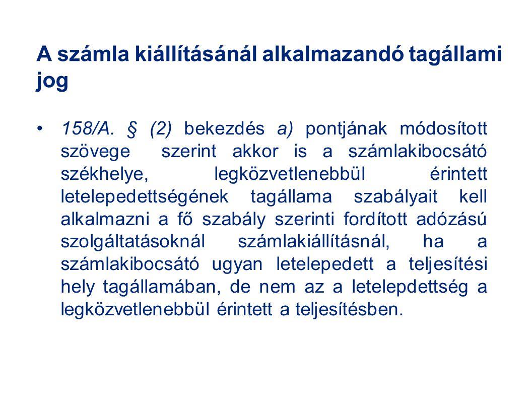 A számla kiállításánál alkalmazandó tagállami jog