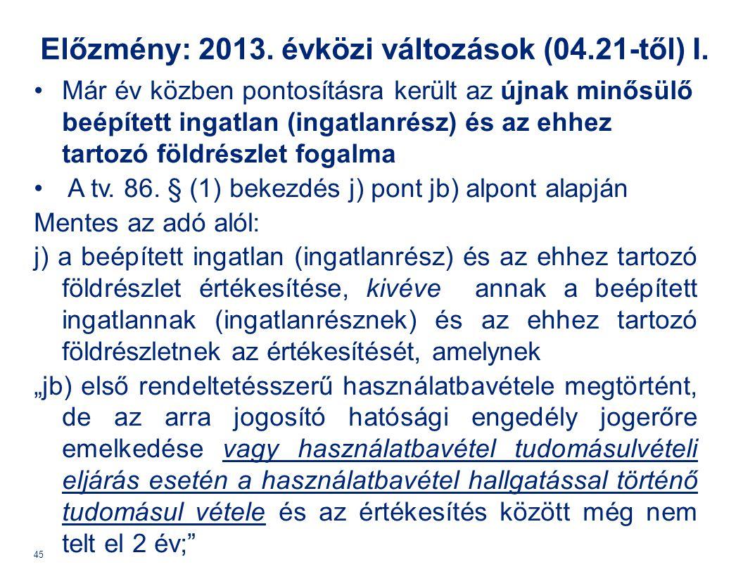 Előzmény: 2013. évközi változások (04.21-től) I.
