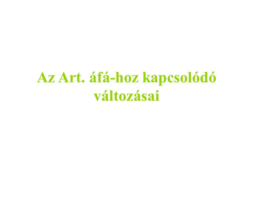 Az Art. áfá-hoz kapcsolódó változásai