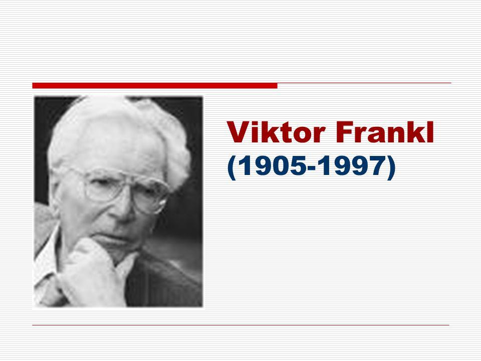 Viktor Frankl (1905-1997)