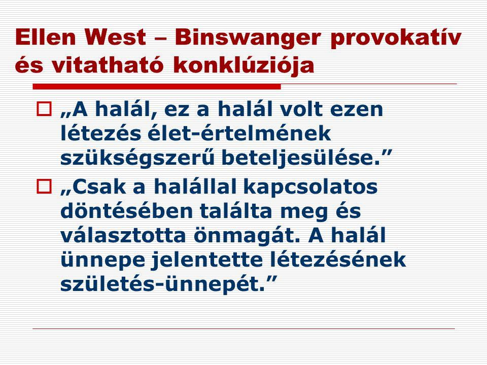 Ellen West – Binswanger provokatív és vitatható konklúziója