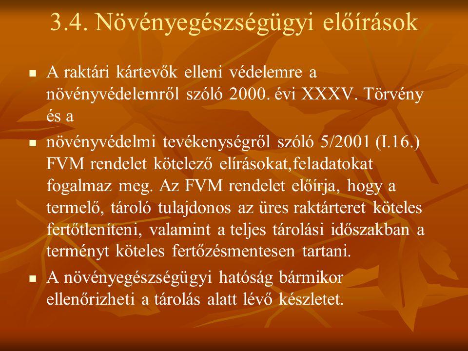 3.4. Növényegészségügyi előírások