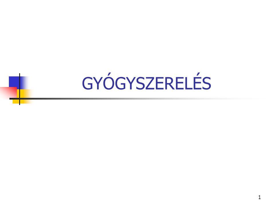 GYÓGYSZERELÉS
