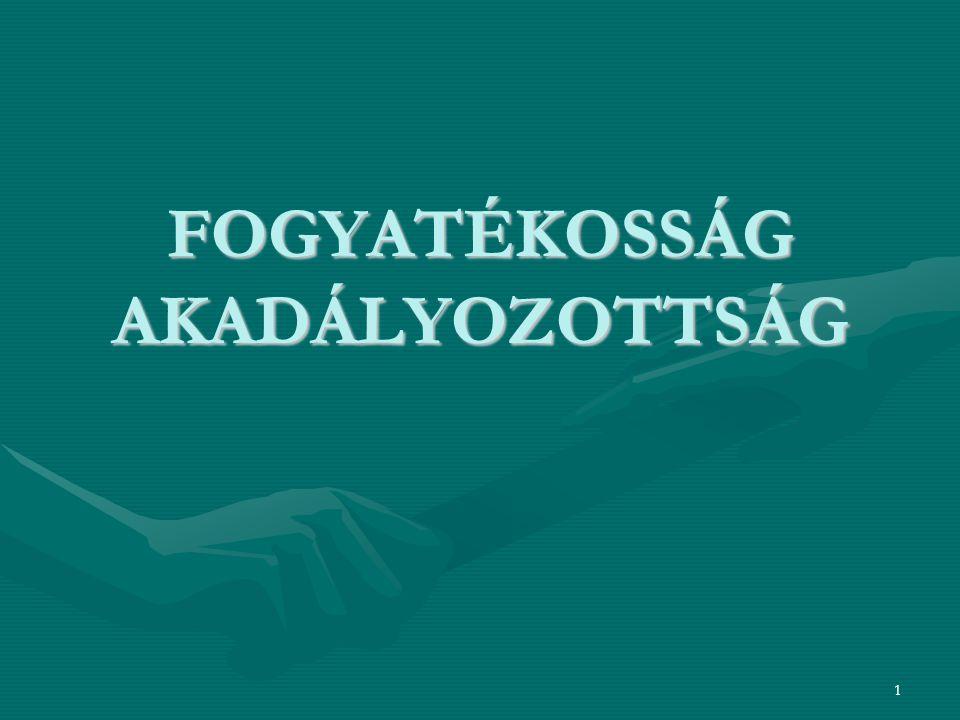 FOGYATÉKOSSÁG AKADÁLYOZOTTSÁG