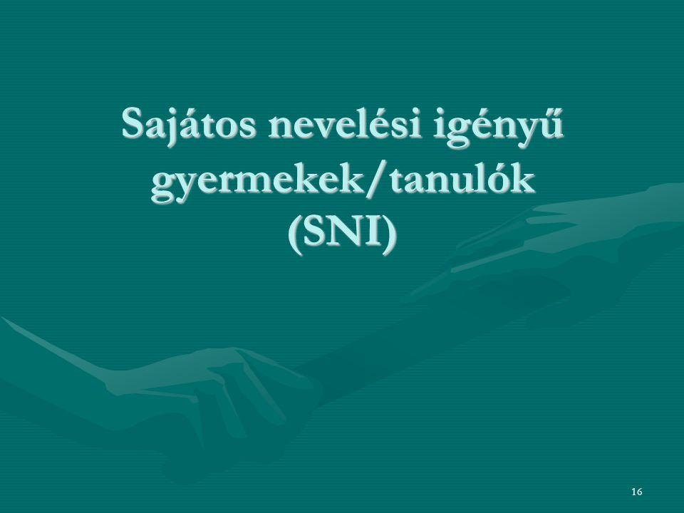 Sajátos nevelési igényű gyermekek/tanulók (SNI)