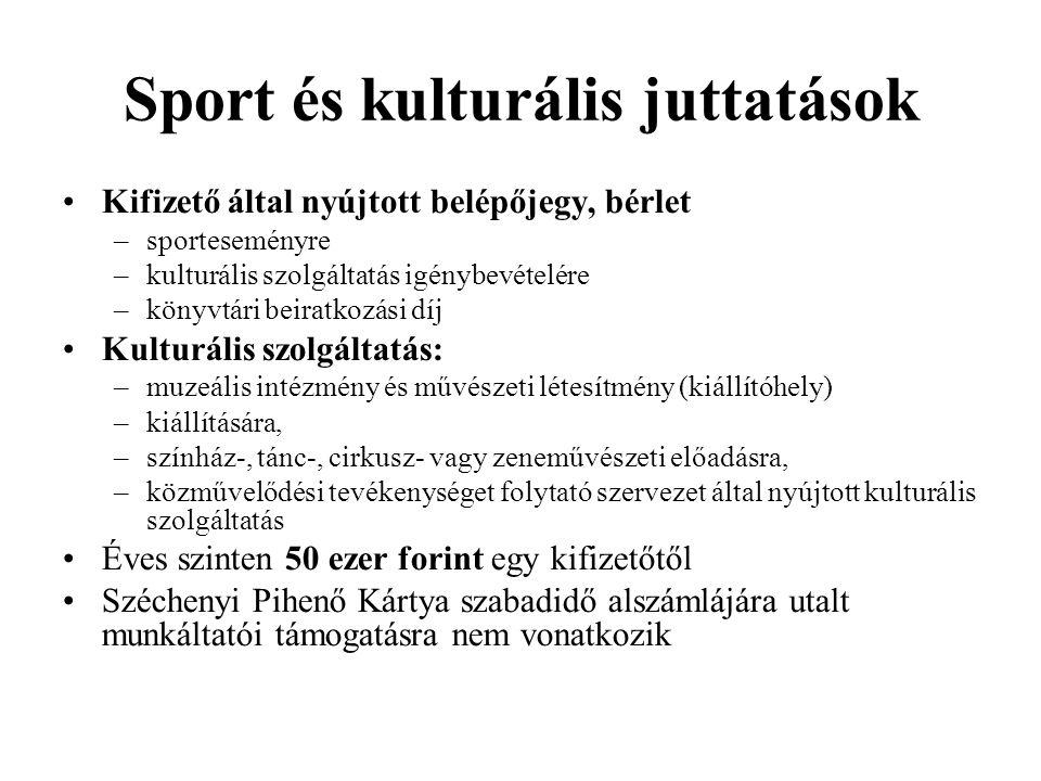 Sport és kulturális juttatások