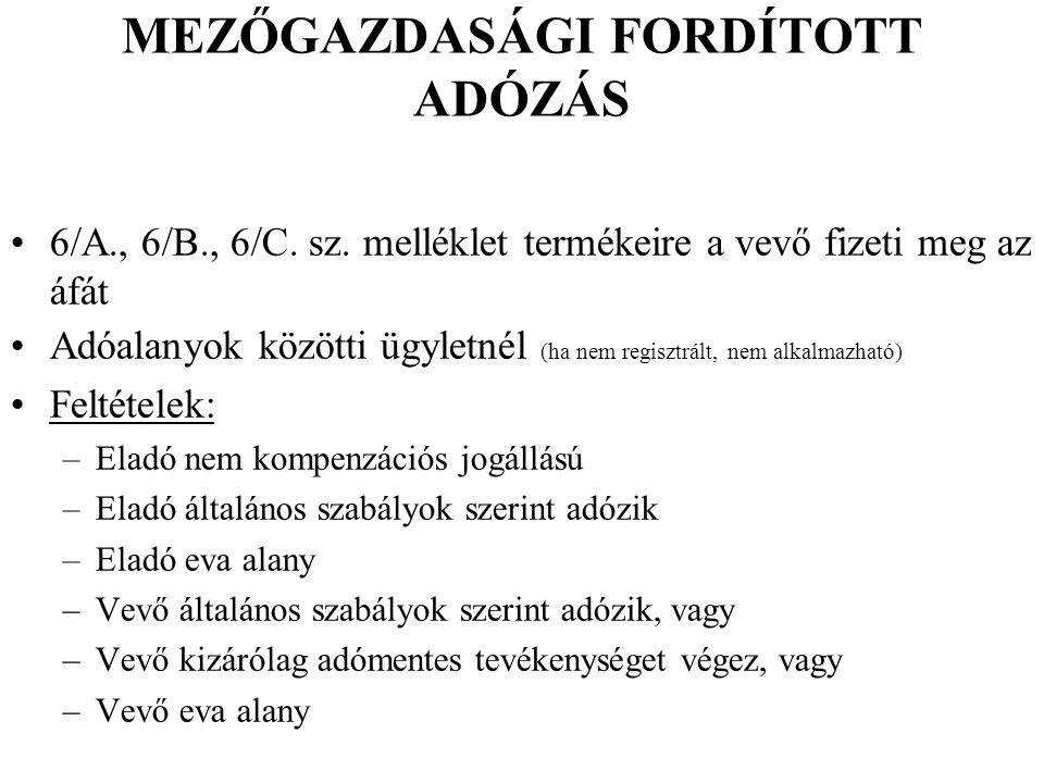 MEZŐGAZDASÁGI FORDÍTOTT ADÓZÁS