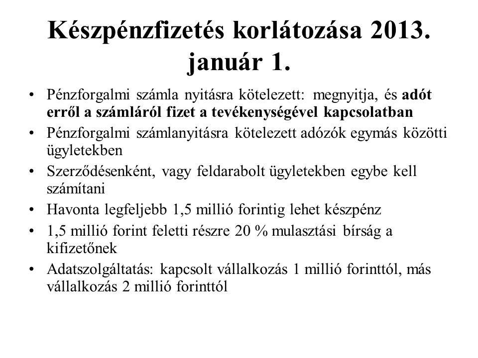 Készpénzfizetés korlátozása 2013. január 1.