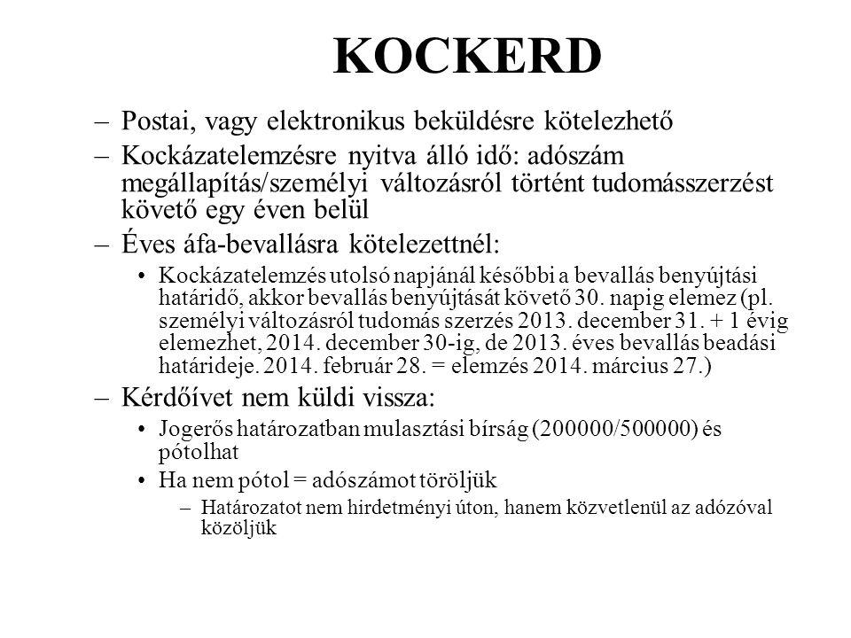 KOCKERD Postai, vagy elektronikus beküldésre kötelezhető