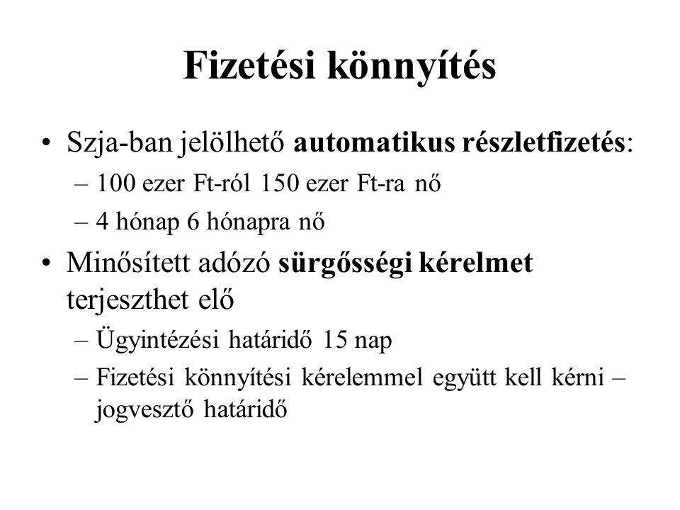 Fizetési könnyítés Szja-ban jelölhető automatikus részletfizetés: