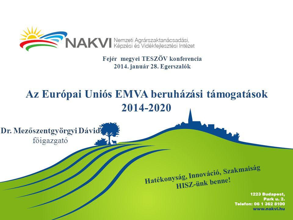 Az Európai Uniós EMVA beruházási támogatások 2014-2020