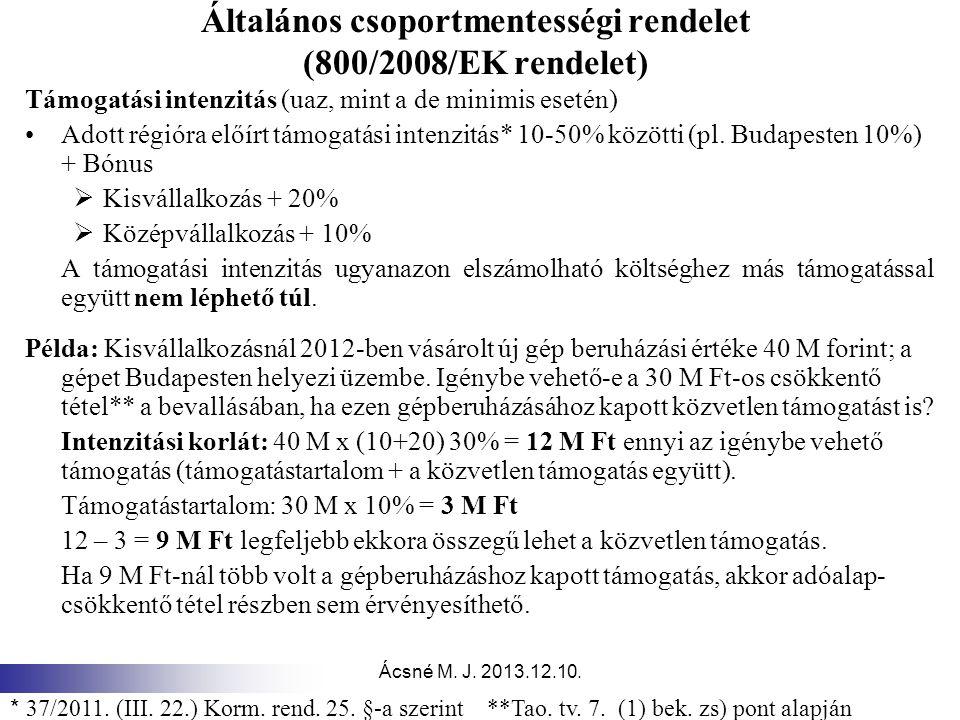Általános csoportmentességi rendelet (800/2008/EK rendelet)