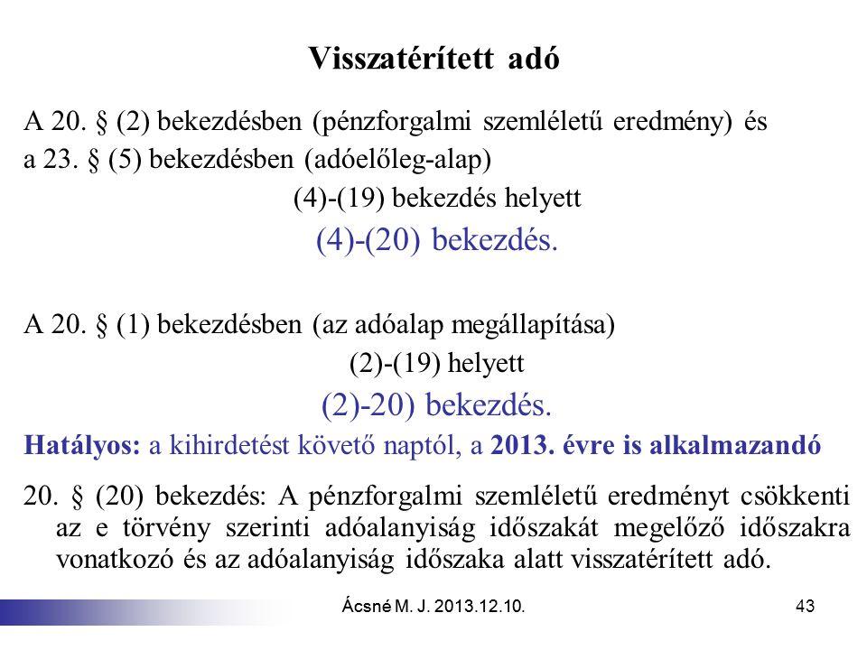 (4)-(19) bekezdés helyett