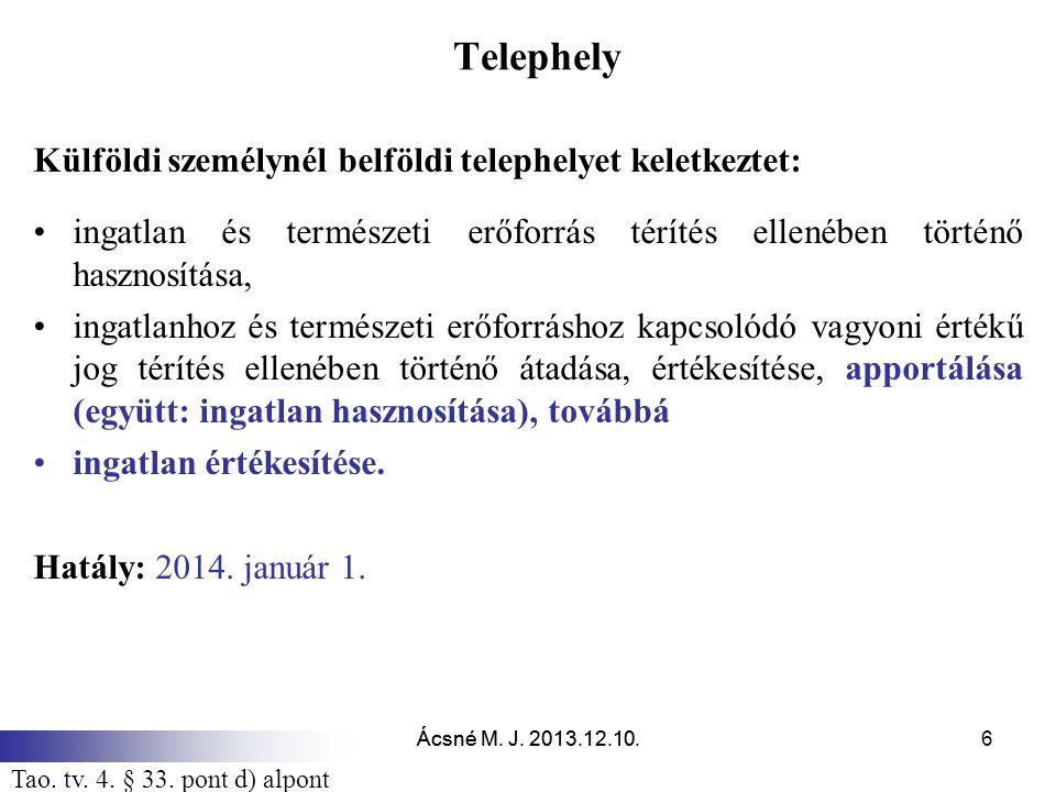 Telephely Külföldi személynél belföldi telephelyet keletkeztet:
