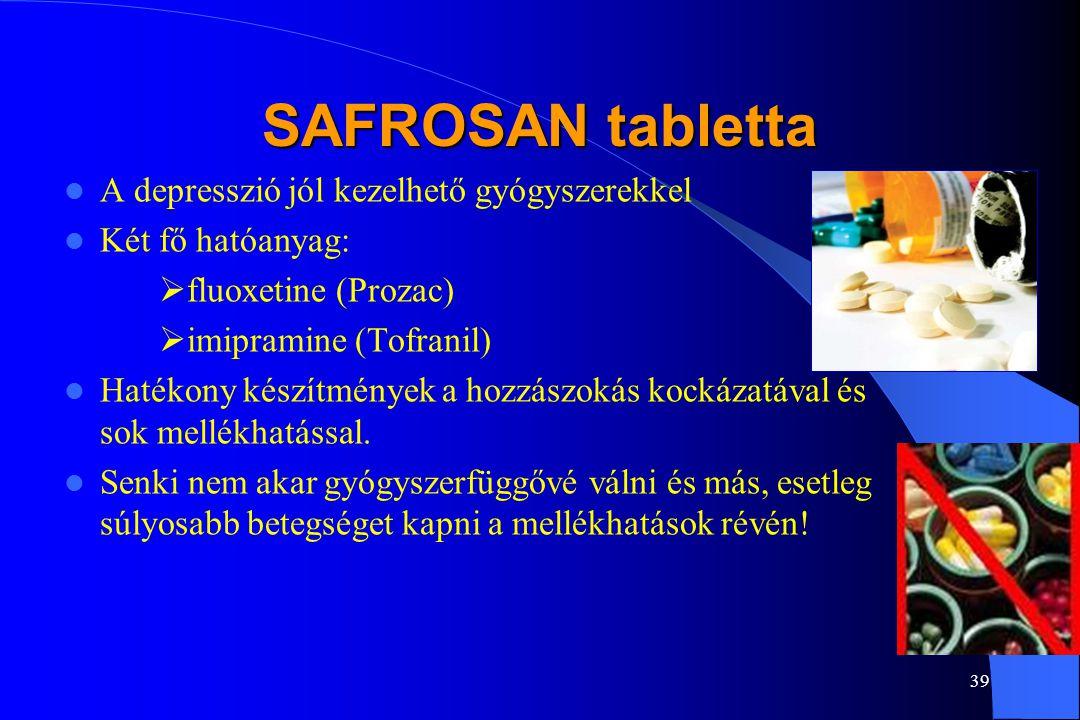 SAFROSAN tabletta A depresszió jól kezelhető gyógyszerekkel