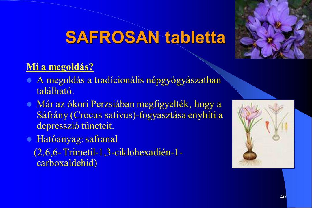 SAFROSAN tabletta Mi a megoldás