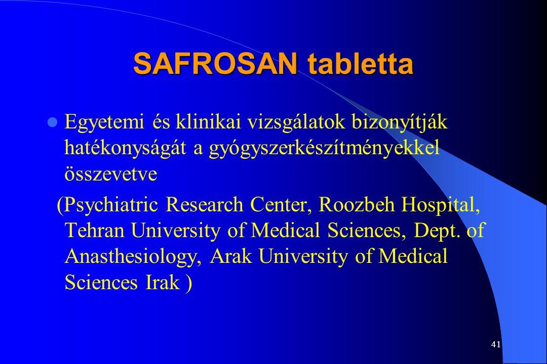 SAFROSAN tabletta Egyetemi és klinikai vizsgálatok bizonyítják hatékonyságát a gyógyszerkészítményekkel összevetve.