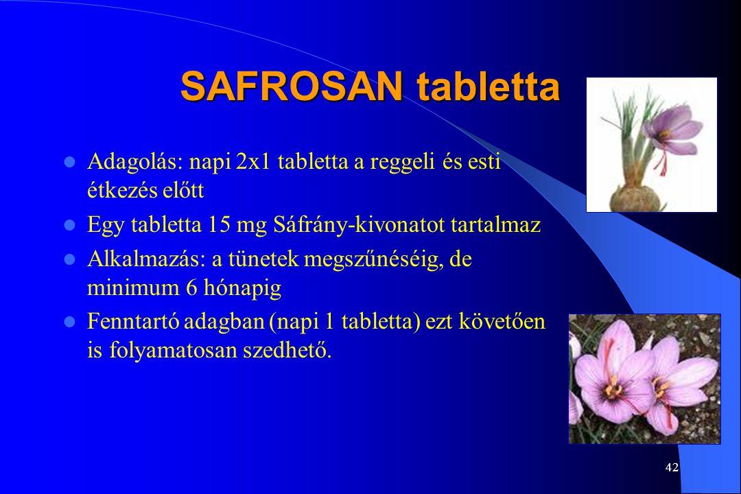 SAFROSAN tabletta Adagolás: napi 2x1 tabletta a reggeli és esti étkezés előtt. Egy tabletta 15 mg Sáfrány-kivonatot tartalmaz.