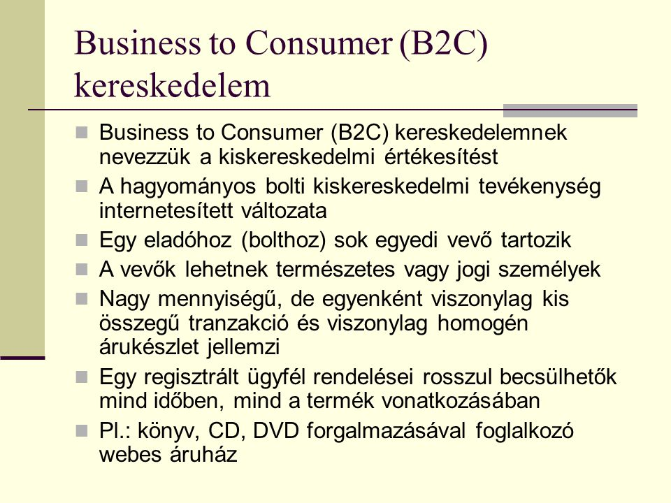 Business to Consumer (B2C) kereskedelem