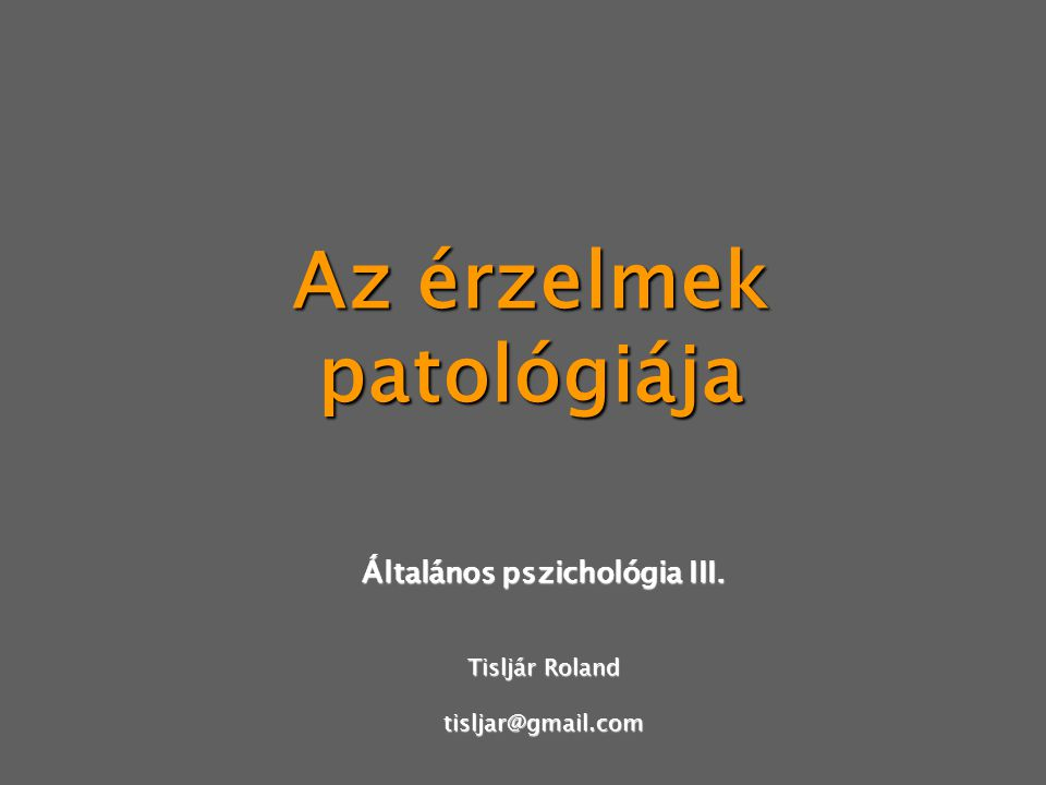Az érzelmek patológiája