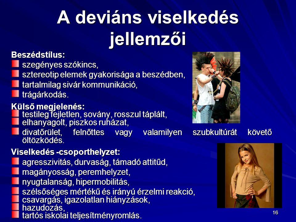 A deviáns viselkedés jellemzői