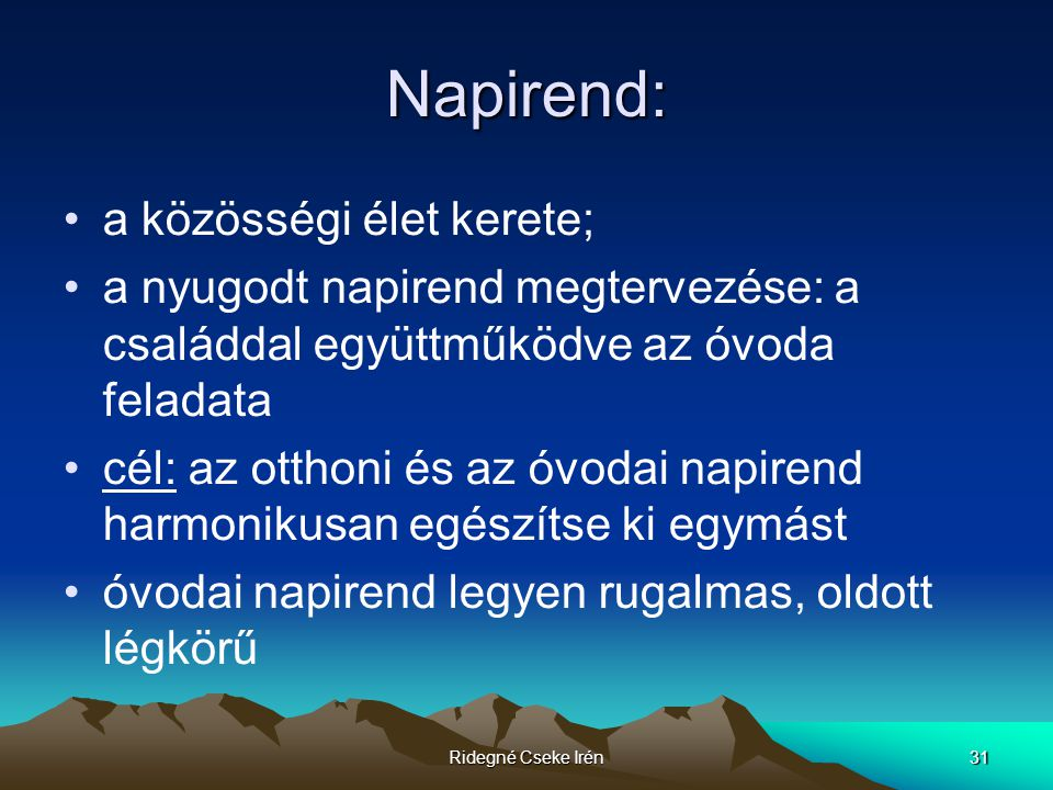 Napirend: a közösségi élet kerete;