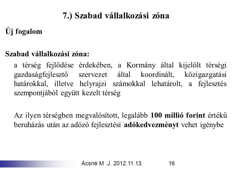 7.) Szabad vállalkozási zóna