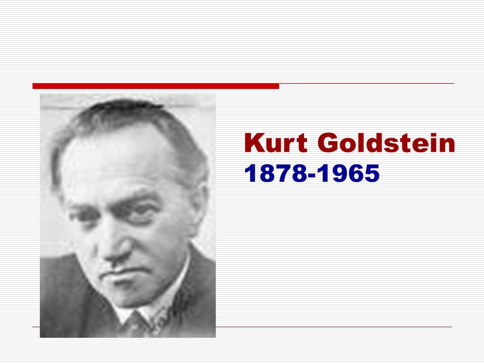 Kurt Goldstein 1878-1965