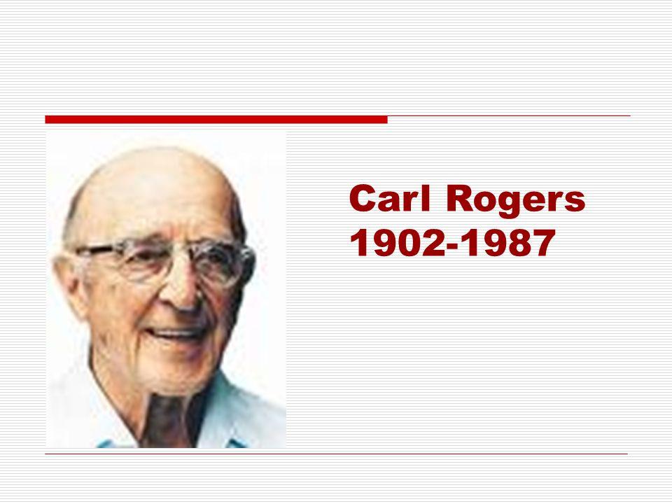 Carl Rogers 1902-1987