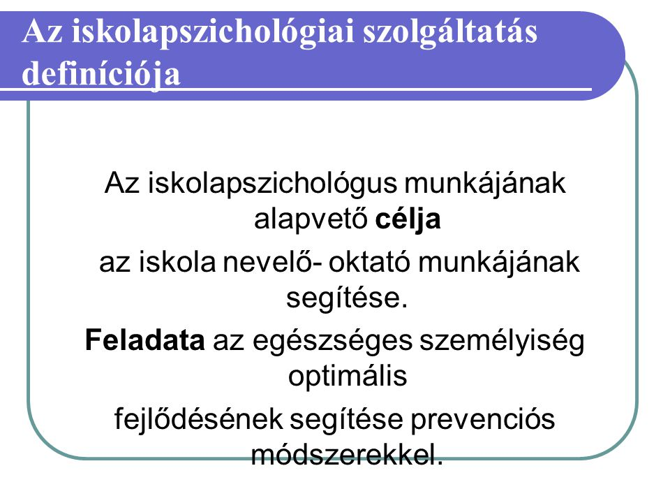 Az iskolapszichológiai szolgáltatás definíciója