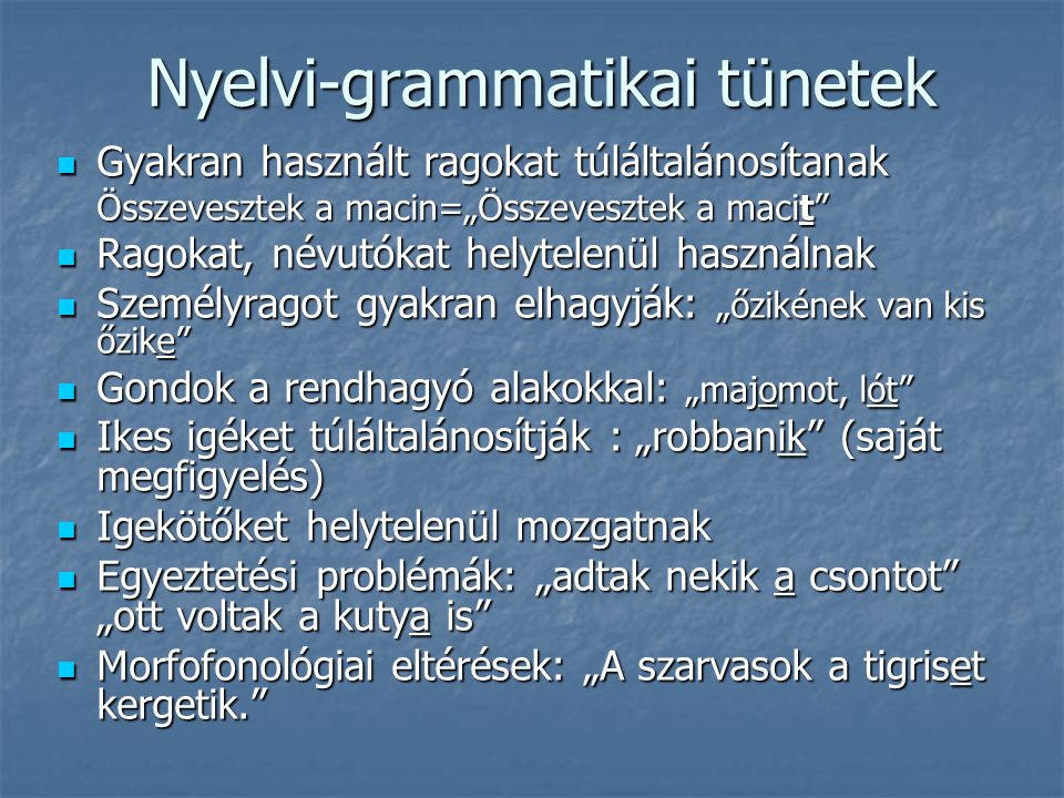 Nyelvi-grammatikai tünetek