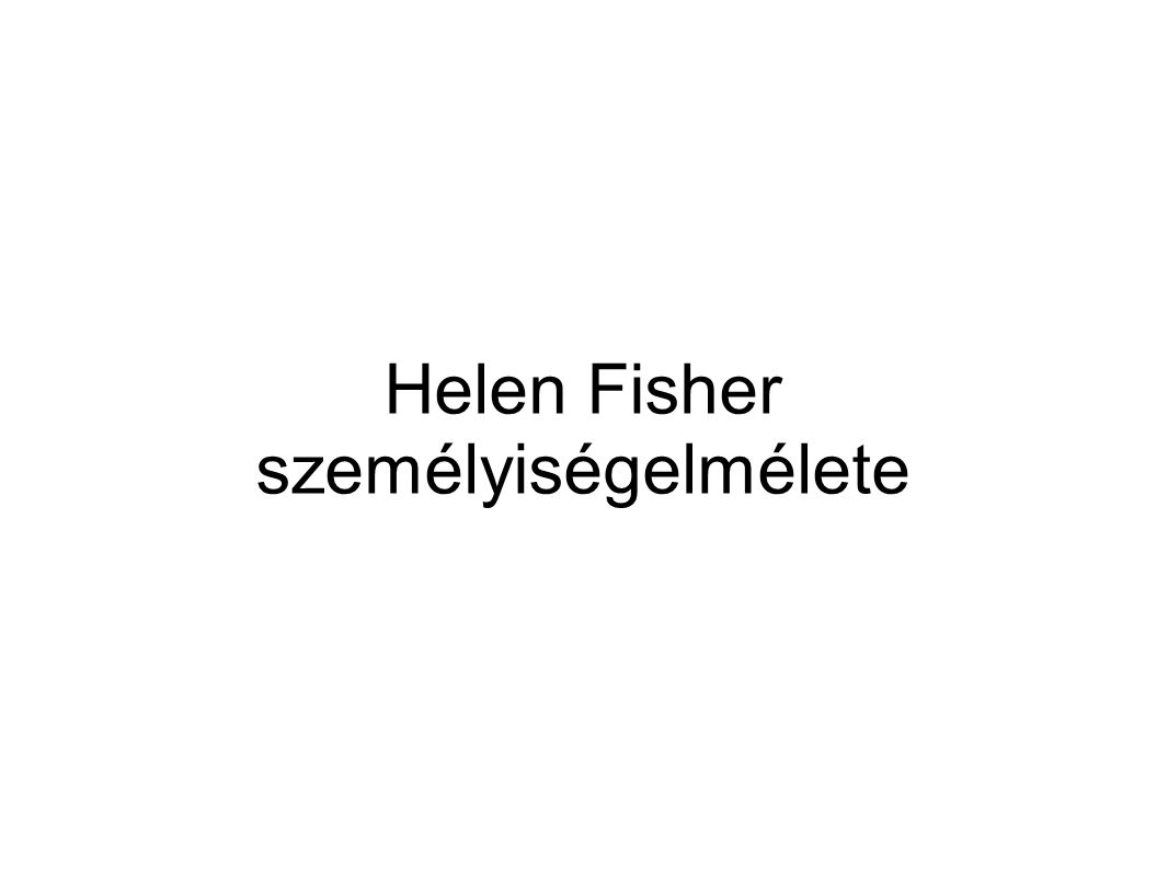 Helen Fisher személyiségelmélete