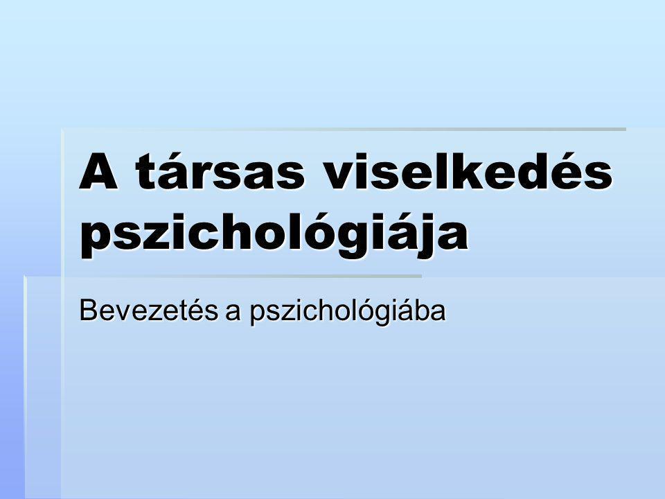 A társas viselkedés pszichológiája